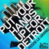 Fedde Le Grand Put Your Hands Up For Detroit Okay Katia Soali Future Mash Mp3