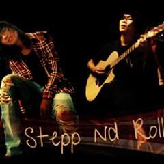 SteppndRoll-Takkan Berhenti