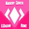 Madeon - Zephyr (U.Baldur Remix)
