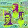 C-Rock Presents Stardub - Mullet Men (Original Mix)