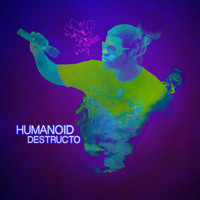 Humanoid Destructo Vinyl Teaser