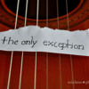 The Only Exception (Originally By Paramore)(cover) (Inspired by Ben Hazlewood)