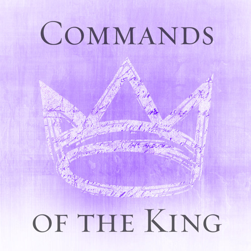 Commands of the King