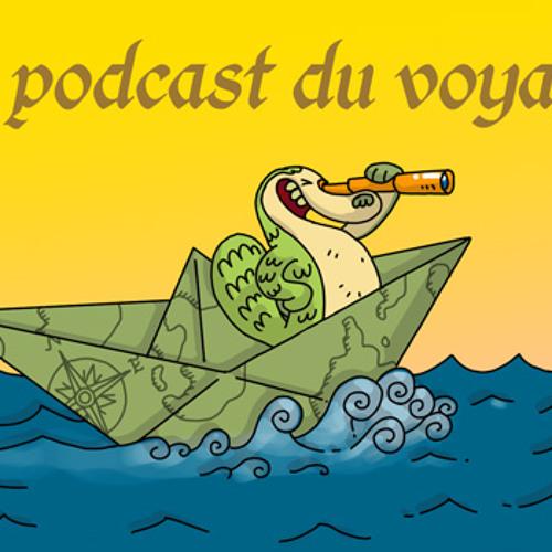 #25, le podcast du voyage