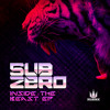 Sub Zero - Inside the Beast EP - Playaz Recordings