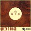 Good Life Mix: 030 : Queen & Disco