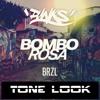 Bombo Rosa - BRZL ( Tone Look )