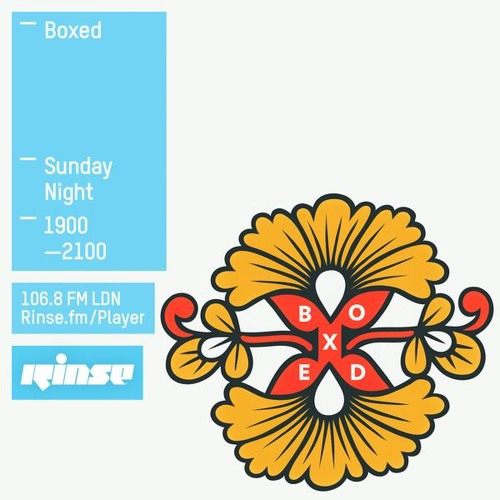 Boxed on Rinse FM