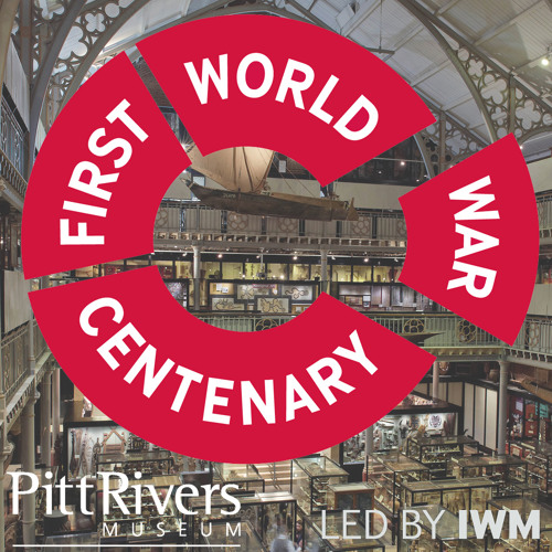 Pitt Rivers Museum: First World War Tour