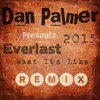 Everlast - What It`s Like (Dan Palmer KT Edit)// Mastered Free Download ( WAV )