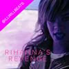 Rihannas Revenge (Video Mashup)