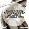 Mahmut Orhan - Age Of Emotions (Misha Klein & Grotesque remix)