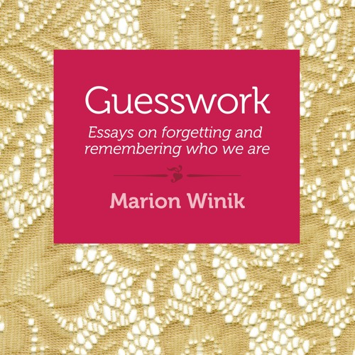Guesswork by Marion Winik, Narrated by Sasha Dunbrooke