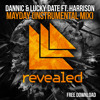 Dannic & Lucky Date Feat. Harrison - Mayday (Instrumental Mix) - FREE DOWNLOAD