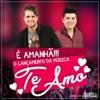 Zé Neto E Cristiano - Te Amo (Musica Nova) mp3