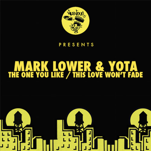 Mark Lower & Yota - This Love Won't Fade (OUT NOW)