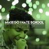 Masego - I Hate School (Lings Laced Flip)