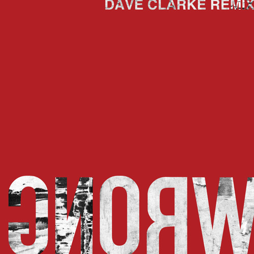 The Soft Moon // Wrong (Dave Clarke Remix)