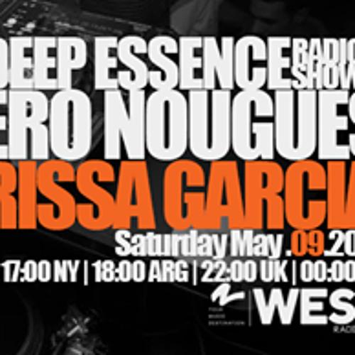 Deep Essence Radio Show Rissa Garcia GuestMix