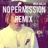 No Permission (Wiz Khalifa Remix)