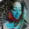Right There  | Lauren Denise Byrd | © 2015  Minstr'el Music Group