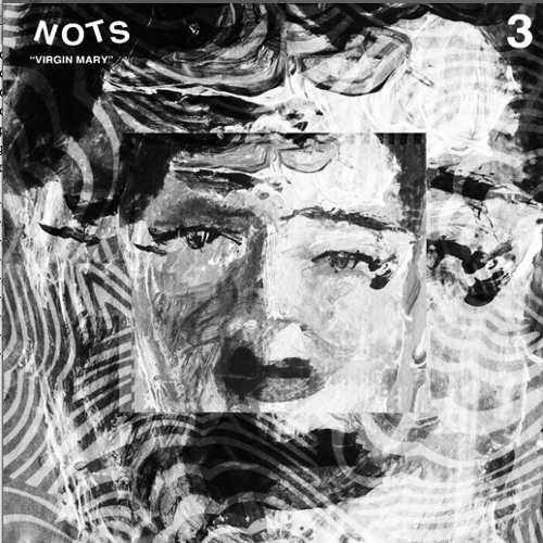 "Nots ""Virgin Mary"" // 7"" Out Now On Goner Records"