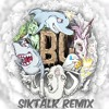 BLVKSTAR & Ookay ft Borgore - Blow Your Mind (SikTalk Remix)