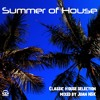 Summer of House