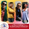 Mikaben, J Perry, Renette & Rutshelle - Nou Se Caribbean [Mizik Ofisyèl Carifesta XII]