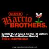 DJ DMD Ft. Lil Keke & Fat Pat - 25 Lighters (Super Barrio Brothers Remix) FREE DOWNLOAD