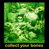 Collect Your Bones
