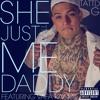 She Just Call Me Daddy feat. Vafa Kaamil