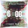 J Balvin feat. Farruko - 6 am(Ferraz remix)