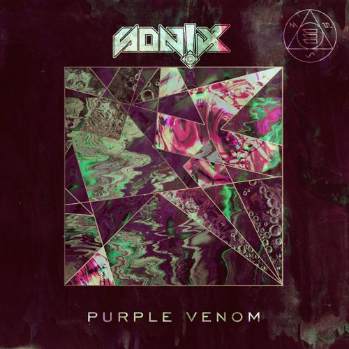 SON!X - Purple Venom EP [ OUT NOW ]