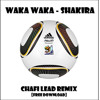 Waka Waka - Shakira (Chafi Lead Remix) [FREE DOWNLOAD]
