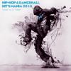 Hip-Hop & Dance-Hall & Reggae-Ton - Hits Mania 2015 (mixed By DJ Robert)