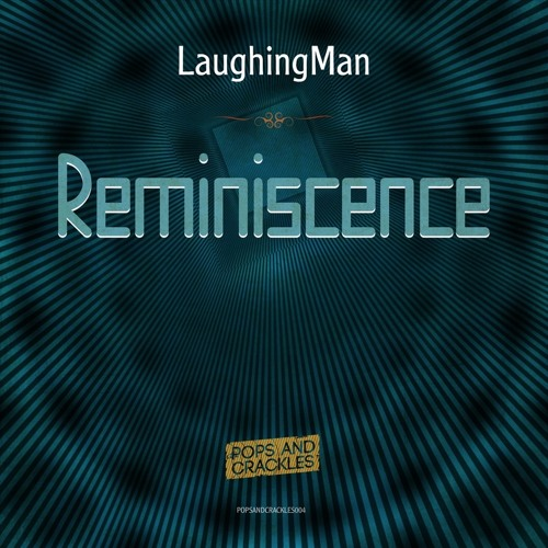 LaughingMan - Make Me Dance - POPSANDCRACKLES004 [11 May 2015]