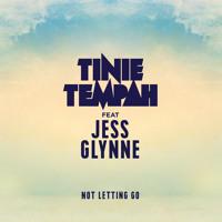 Tinie Tempah - Not Letting Go (Ft. Jess Glynne)