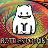 RobotRock - Bottles Poppin