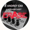 ANDREY EXX - MAY ERASECAST