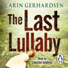 The Last Lullaby by Carin Gerhardsen (Audiobook Extract) read by Candida Gubbins