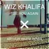 Wiz Khalifa - See You Again (Arthur White Remix)