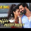 Coffee Peete Peete - Gabbar Is Back
