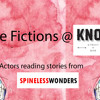 Little  Fictions - Spineless Wonders - Part Three