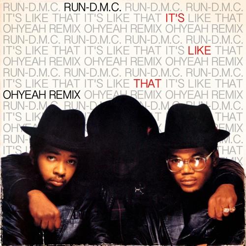 Run-D M C  - It's Like That (OHYEAH Remix) by OHYEAH (Official