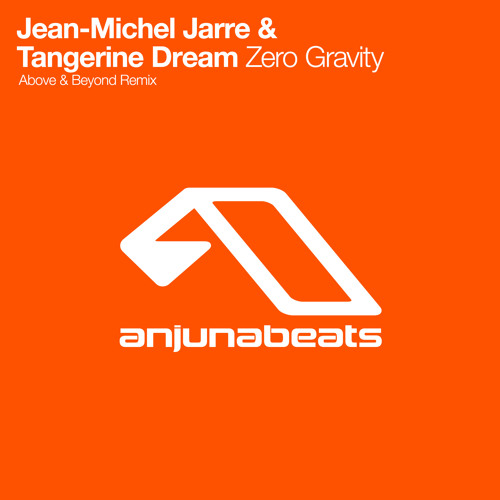 Jean-Michel Jarre & Tangerine Dream - Zero Gravity (Above & Beyond Remix)