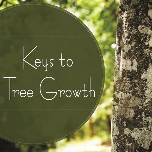 Keys to Tree Growth