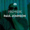 Premiere: Paul Johnson 'I'm A Freak'