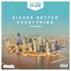 biggerBetterEVERYTHING (mixtape)