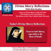 Divine Mercy Reflection: Trust in God's Mercy, Especially at the Hour of Death